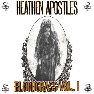 Heathen Apostles Bloodgrass Vol 1