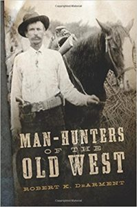 Man Hunters of the Old West
