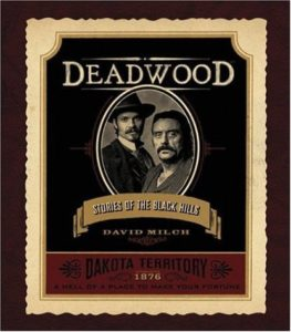 Deadwood book by David Milch